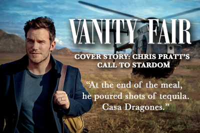 Chris Pratt Shares Tequila Casa Dragones with Vanity Fair