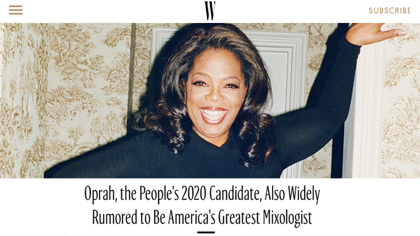 W Magazine Oprah's Favorite Tequila Casa Dragones