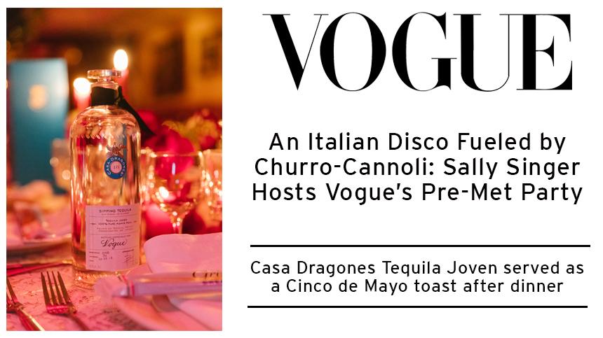 Vogue Pre-Met Gala Party Casa Dragones
